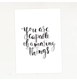 WISH CARD - YOU ARE CAPABLE OF AMAZING THINGS