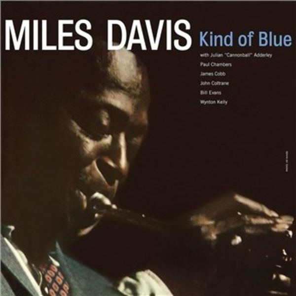 Miles Davis - Kind of Blue - 2016 Reissue - Vinyl