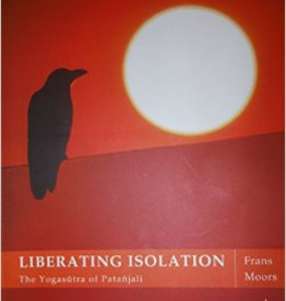 Liberating Isolation : the Yogasutra of Patanjali