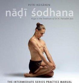 Ashtanga Yoga: Yoga The Intermediate Series Practice Manual