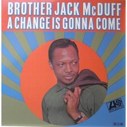 Brother Jack McDuff | A Change Is Gonna Come