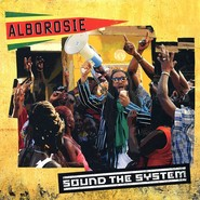 Alborosie  | Sound The System