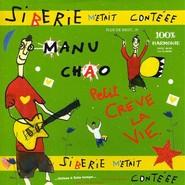 Manu Chao | Siberie M'Etait Cont?