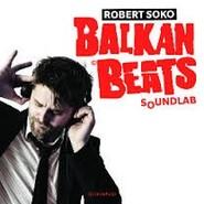 Robert Soko  | Balkan Beats Soundlab