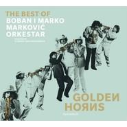 Markovic, Boban & Marko | Golden Horns (The Best Of)