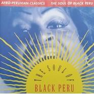 Various | Afro-Peruvian Classics: The Soul Of Black Peru