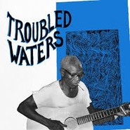 Various | Troubled Waters