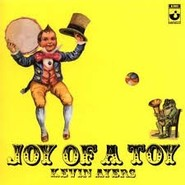 Kevin Ayers | Joy Of A Toy
