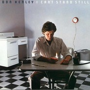 Don Henley | I Can't Stand Still