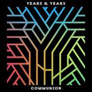 Years & Years  |  Communion (2 LP)