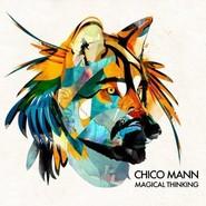 Chico Mann  |  Magical Thinking
