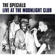 The Specials  |  Live At The Moonlight Club