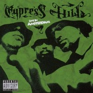 Cypress Hill | Live In Amsterdam