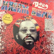 Doug Hream Blunt | My Name Is