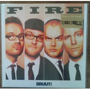 Bruut!   Fire