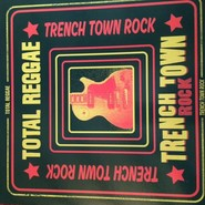 Various | Total Reggae Trench Town Rock
