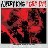 Albert King | I Get Evil