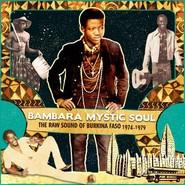 Various | Bambara Mystic Soul - The Raw Sound Of Burkina Faso 1974-1979