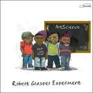Robert Glasper Experiment   Artscience