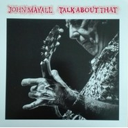 John Mayall | Talk About That