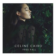 Celine Cairo   Free Fall