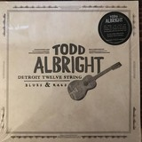 Todd Albright   Detroit Twelve String Blues & Rags