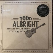 Todd Albright | Detroit Twelve String Blues & Rags