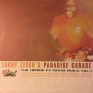 Various  |  Larry Levan's Paradise Garage (The Legend Of Dance Music Vol. 1)