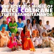 Alice Coltrane   |   The Ecstatic Music of Alice Coltrane Turiyasangitananda