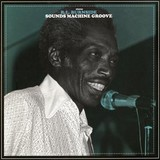 R.L. Burnside | Sounds Machine Groove