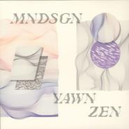 Mndsgn | Yawn Zen