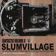 Slum Village | Fantastic, Vol. 2