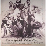 Various   |   Kenya Special: Volume Two (Selected East African Recordings From The 1970s & '80s)