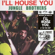Jungle Brothers | I'll House You / On The Run