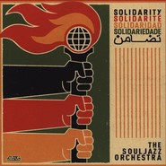 The Souljazz Orchestra | Solidarity