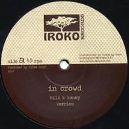 The In Crowd, Azul | Milk & Honey