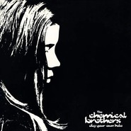 The Chemical Brothers | Dig Your Own Hole