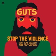 Guts | Stop The Violence