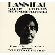 Hannibal Marvin Peterson, The Sunrise Orchestra, David Amram   Children Of The Fire