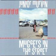 Junior Murvin | Muggers In The Street