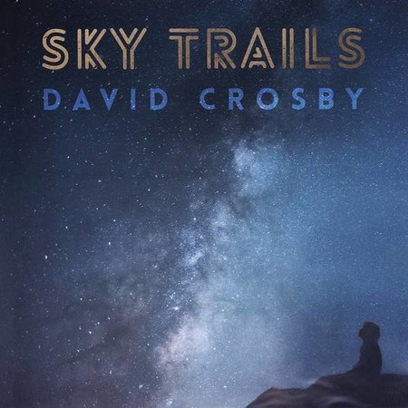 David Crosby   Sky Trails