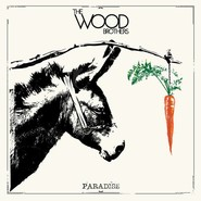 The Wood Brothers   Paradise