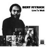 Bert Myrick | Live'n Well