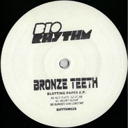 Bronze Teeth | Blotting Paper Ep