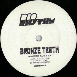 Bronze Teeth | Blotting Paper Ep