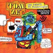 Tom Zé | Fabrication Defect