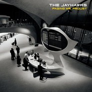 The Jayhawks | Paging Mr. Proust