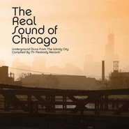 Various | The Real Sound Of Chicago (Underground Disco From The Windy City)
