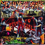 Yeah Yeah Yeahs | Fever To Tell