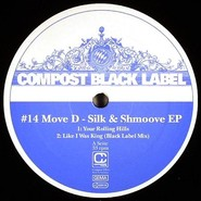 Move D | Silk & Shmoove EP